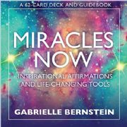 Miracles Now - Gabrielle Bernstein